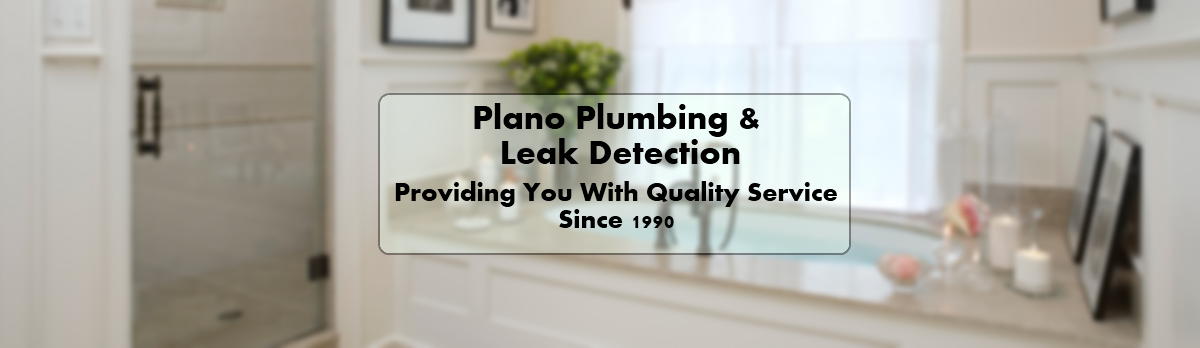 Plano Plumbing & Leak Detection